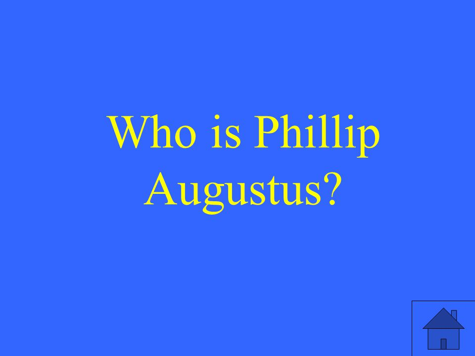 Who is Phillip Augustus?