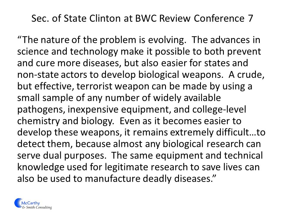 Sec. of State Clinton at BWC Review Conference 7 The nature of the problem is evolving.