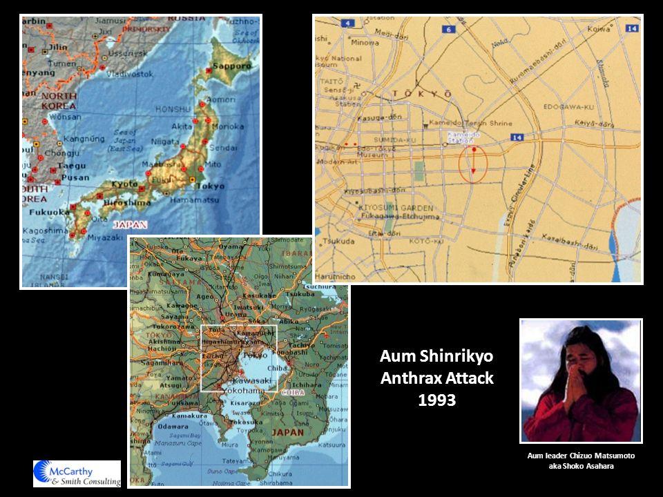 Aum Shinrikyo Anthrax Attack 1993 Aum leader Chizuo Matsumoto aka Shoko Asahara