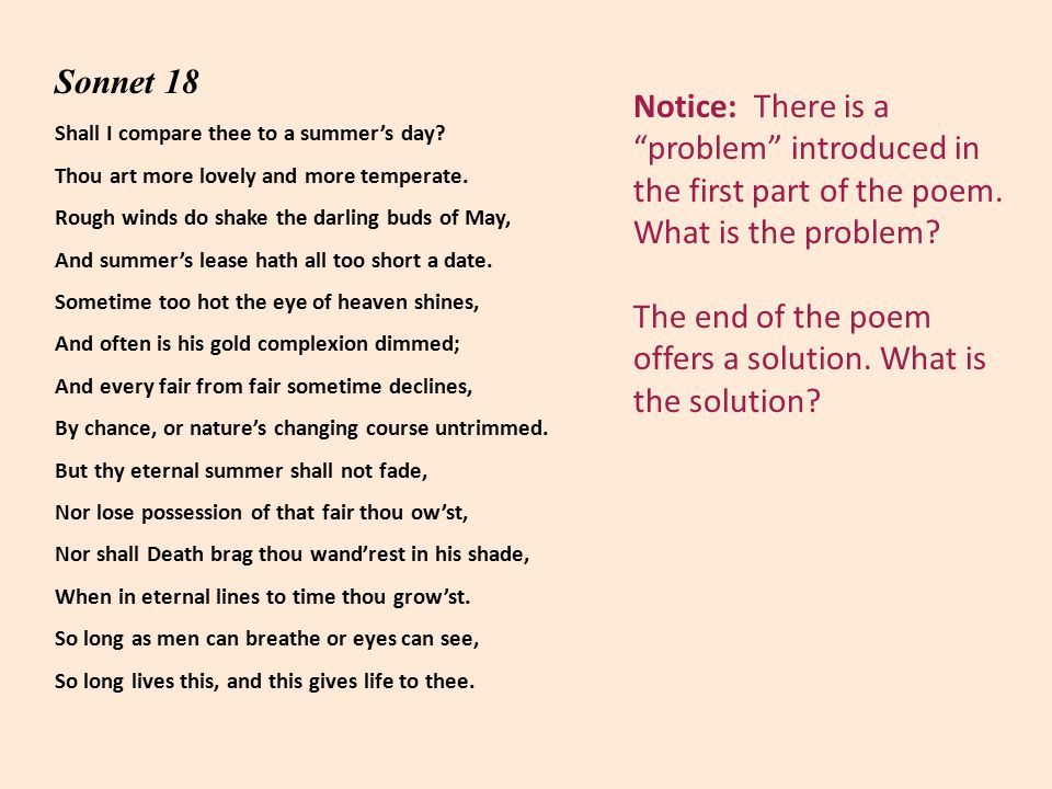 Notice: There is a problem introduced in the first part of the poem.
