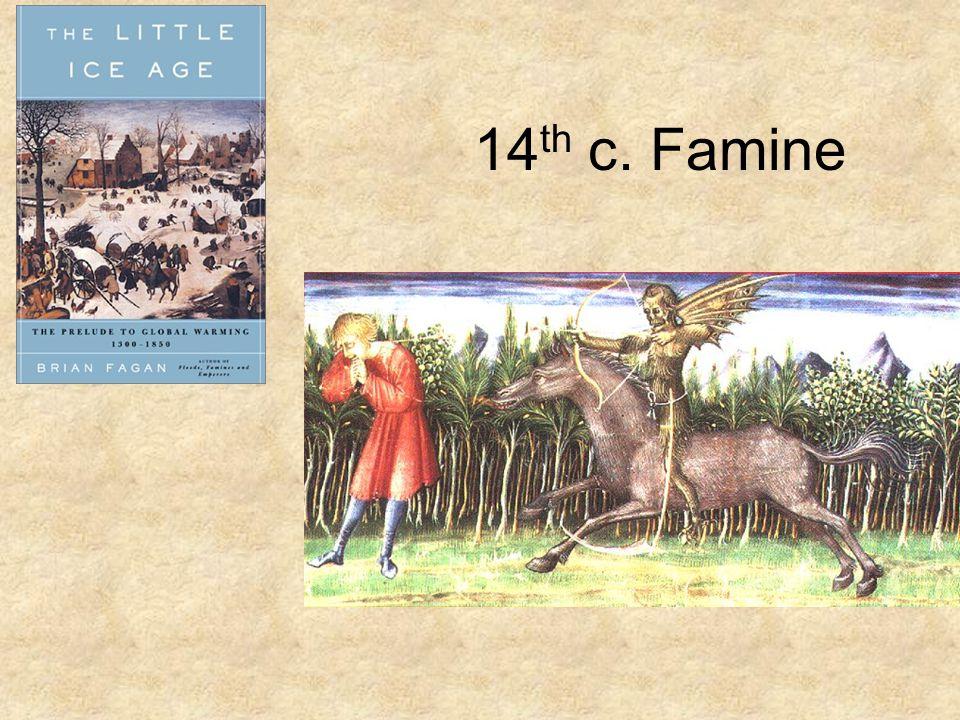 14 th c. Famine
