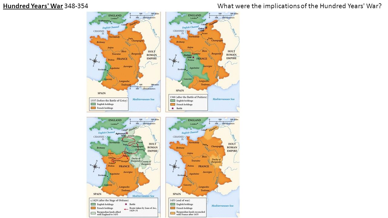 Hundred Years' War 348-354What were the implications of the Hundred Years' War?