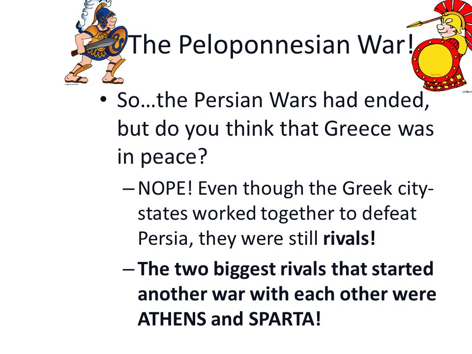 Independent Activity: The Persian War.