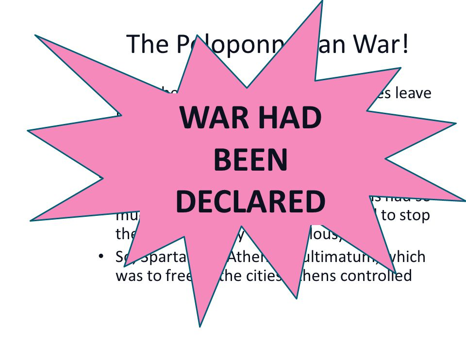 The Peloponnesian War. Why do you think they went to war with each other.