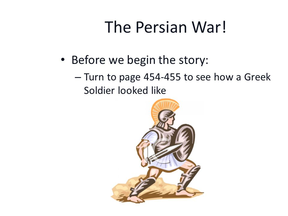 Wars in Greece. Ancient Greeks fought many wars.