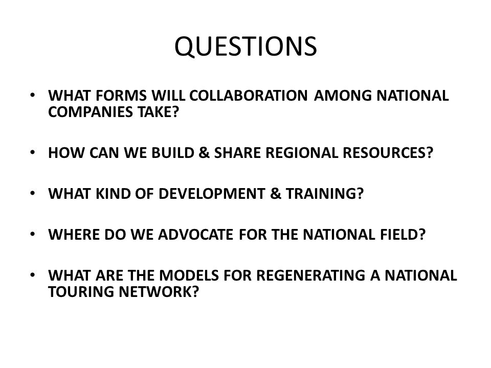 QUESTIONS WHAT FORMS WILL COLLABORATION AMONG NATIONAL COMPANIES TAKE.
