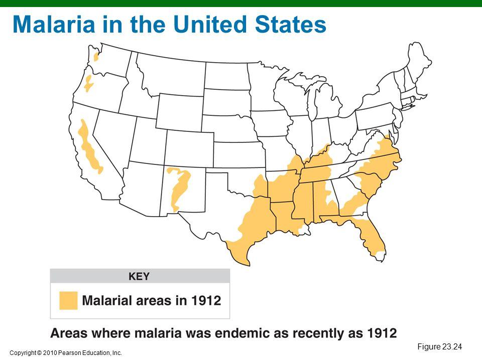 Copyright © 2010 Pearson Education, Inc. Figure 23.24 Malaria in the United States