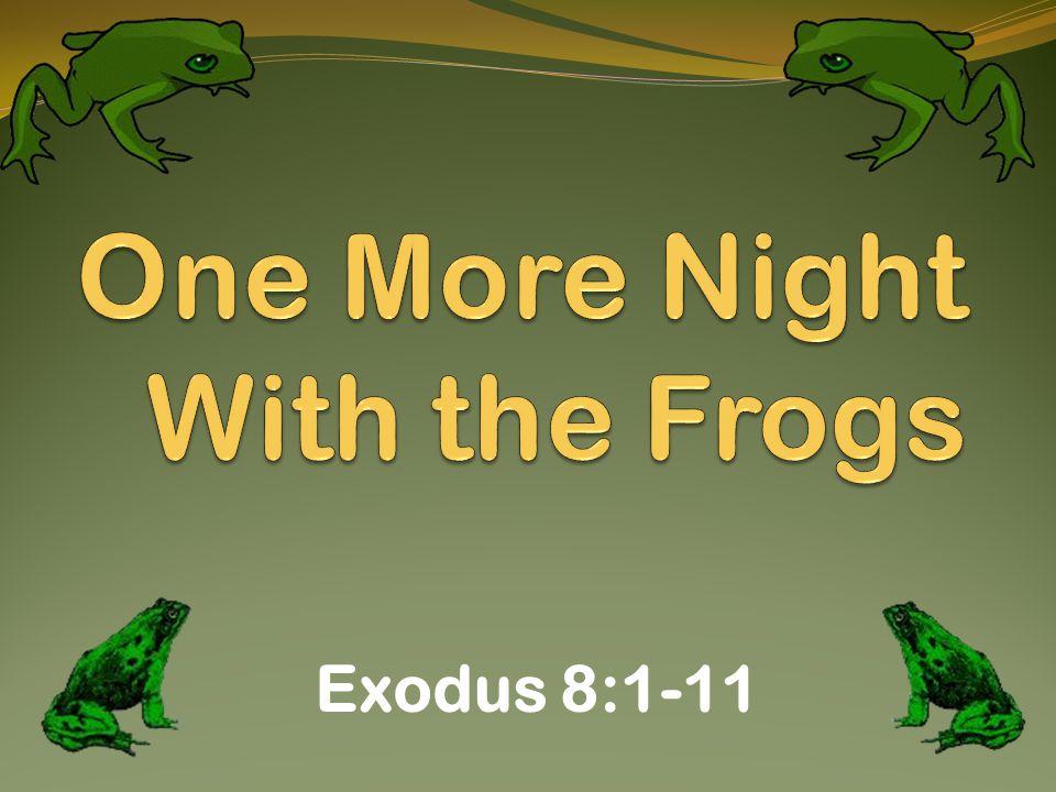 Exodus 8:1-11