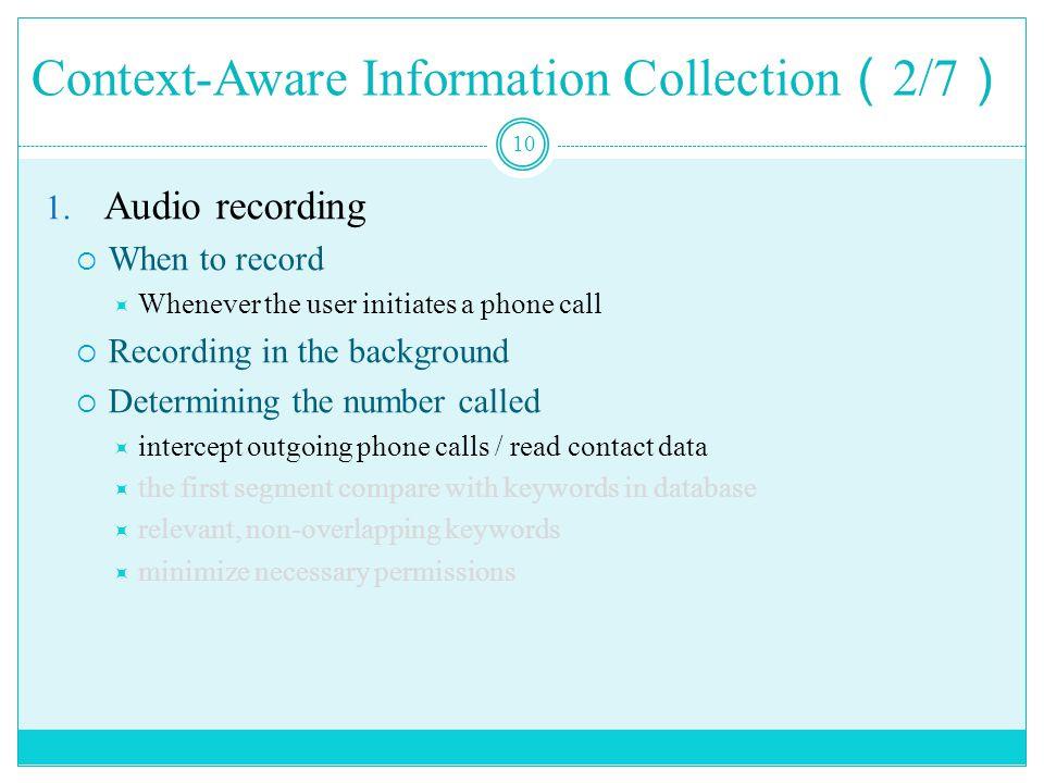 Context-Aware Information Collection ( 2/7 ) 10 1.