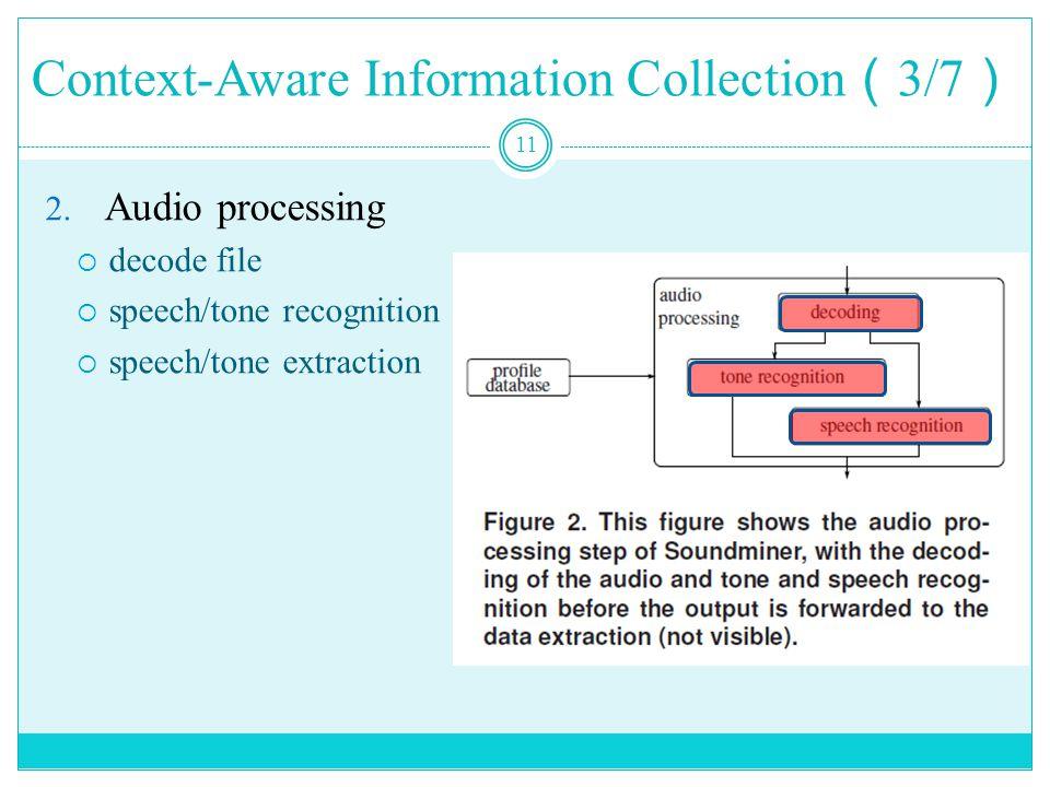 Context-Aware Information Collection ( 3/7 ) 11 2.