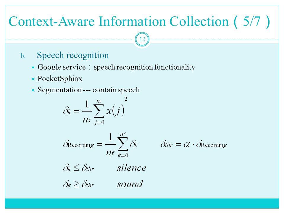 Context-Aware Information Collection ( 5/7 ) 13 b.