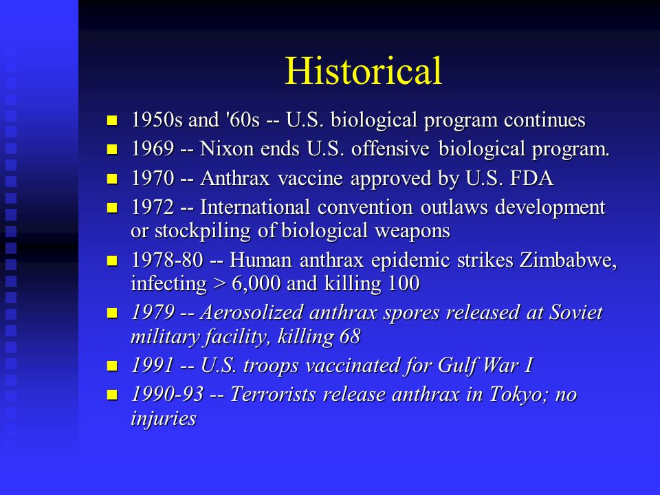 Historical 1950s and 60s -- U.S. biological program continues 1950s and 60s -- U.S.