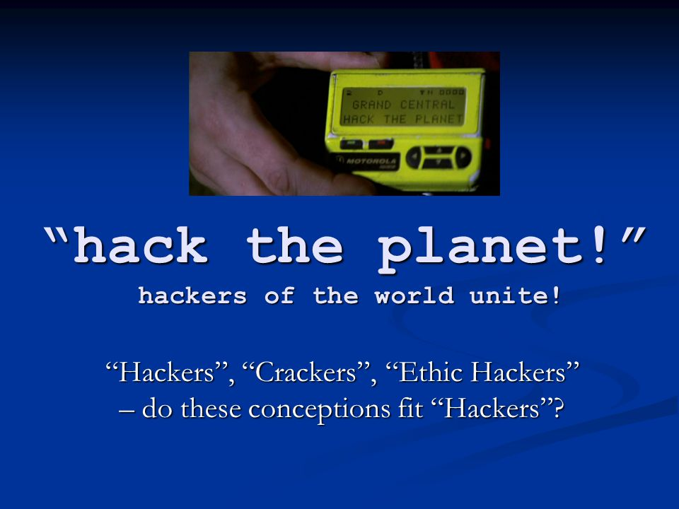 Hacker vs.Cracker: in Hackers .