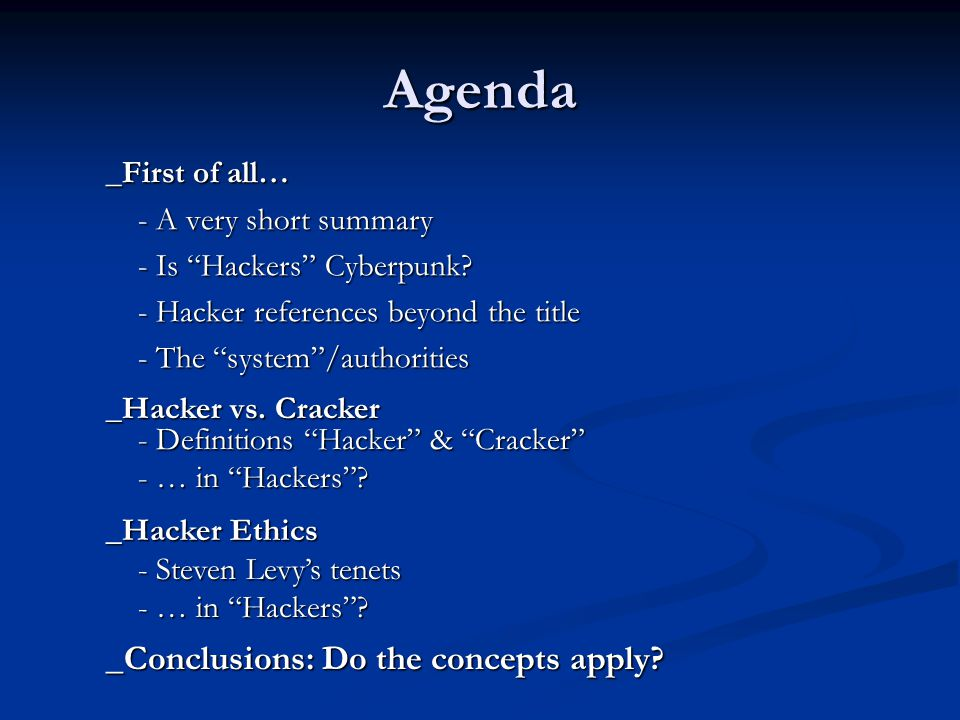 Hacker vs.Cracker: in Hackers . _Neither of the definitions fit the teenagers.