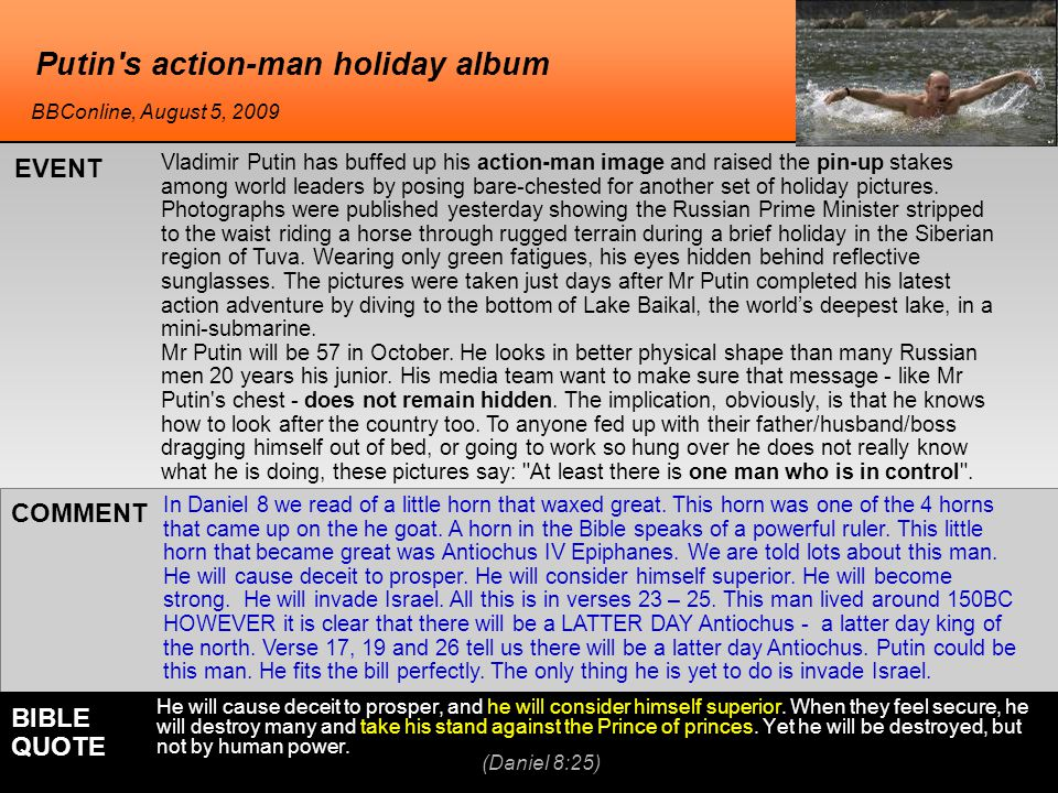 Putin s action-man holiday album In Daniel 8 we read of a little horn that waxed great.