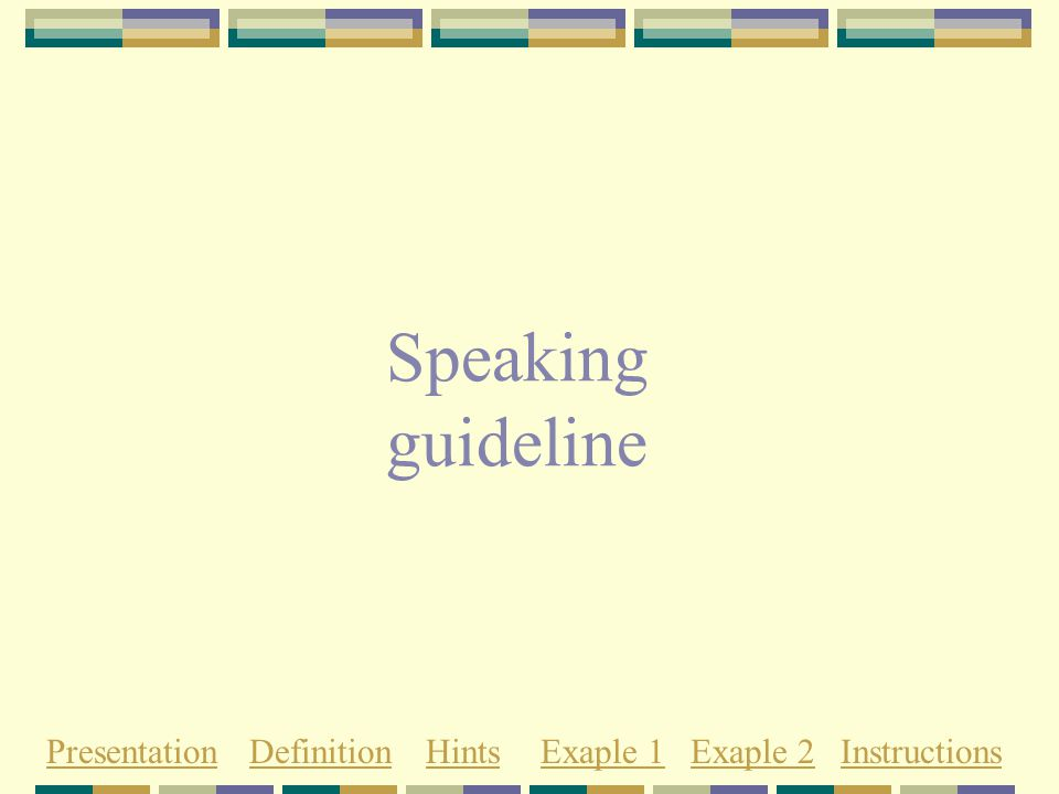 What's a guideline.