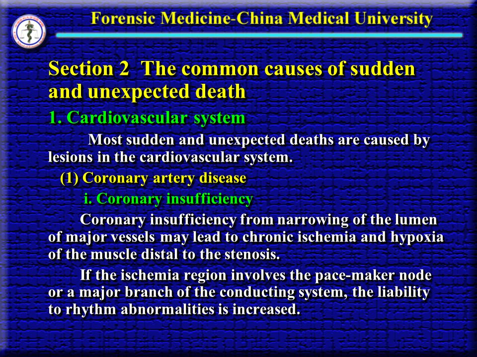 Section 2 The common causes of sudden and unexpected death 1.