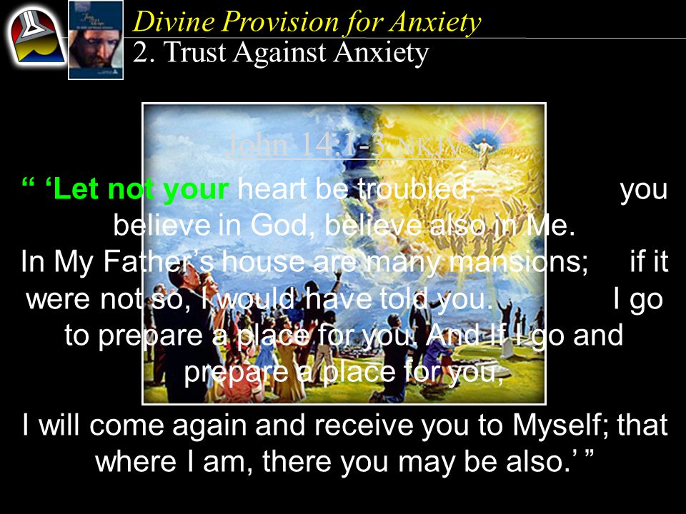 Divine Provision for Anxiety 2.
