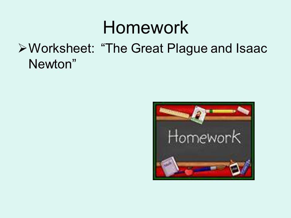 "Homework  Worksheet: ""The Great Plague and Isaac Newton"""