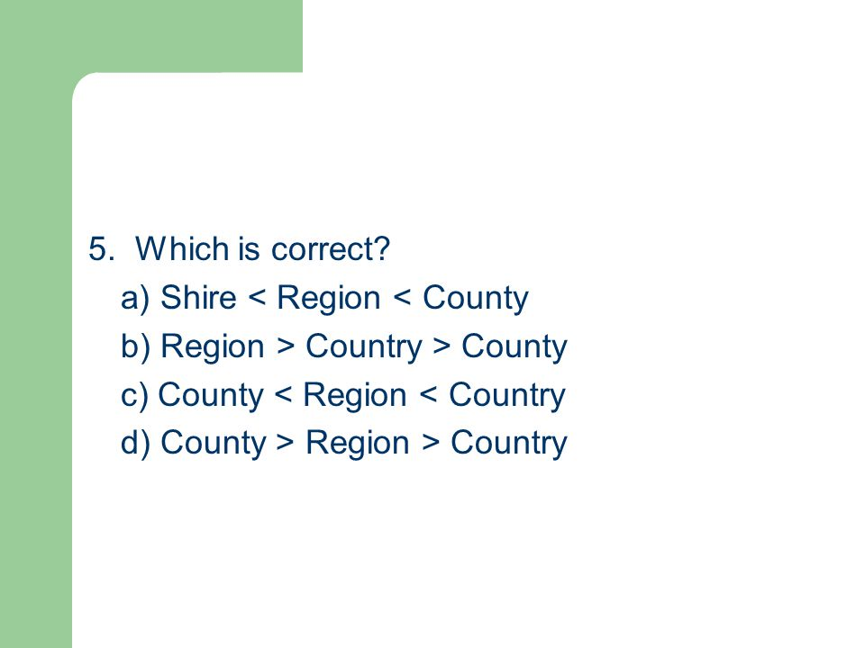 5. Which is correct.
