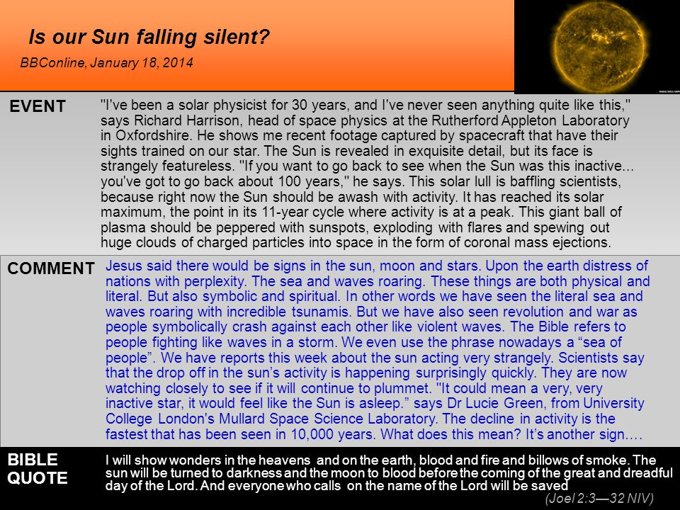 Is our Sun falling silent.