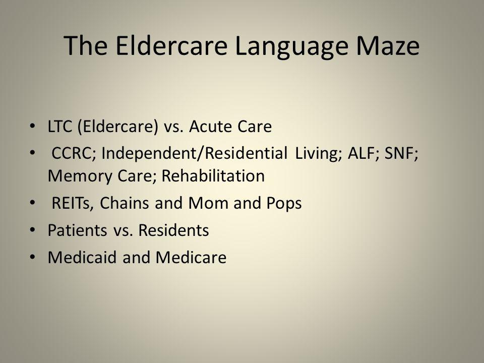 The Eldercare Language Maze LTC (Eldercare) vs.