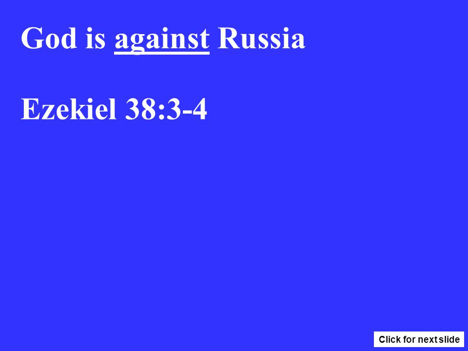 1/6 Russia U.S.A. Israel Revelation 8:7-9, 12 The first 4 Trumpets. Click for next slide