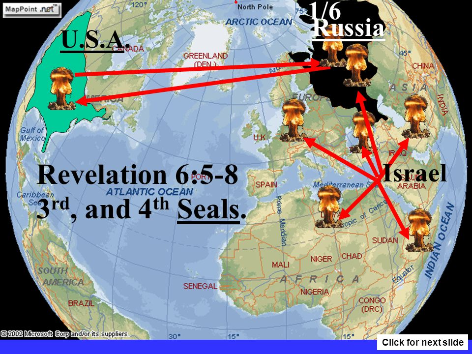 1/6 Russia U.S.A. Israel What will be the fallout from a nuclear war? Click for next slide