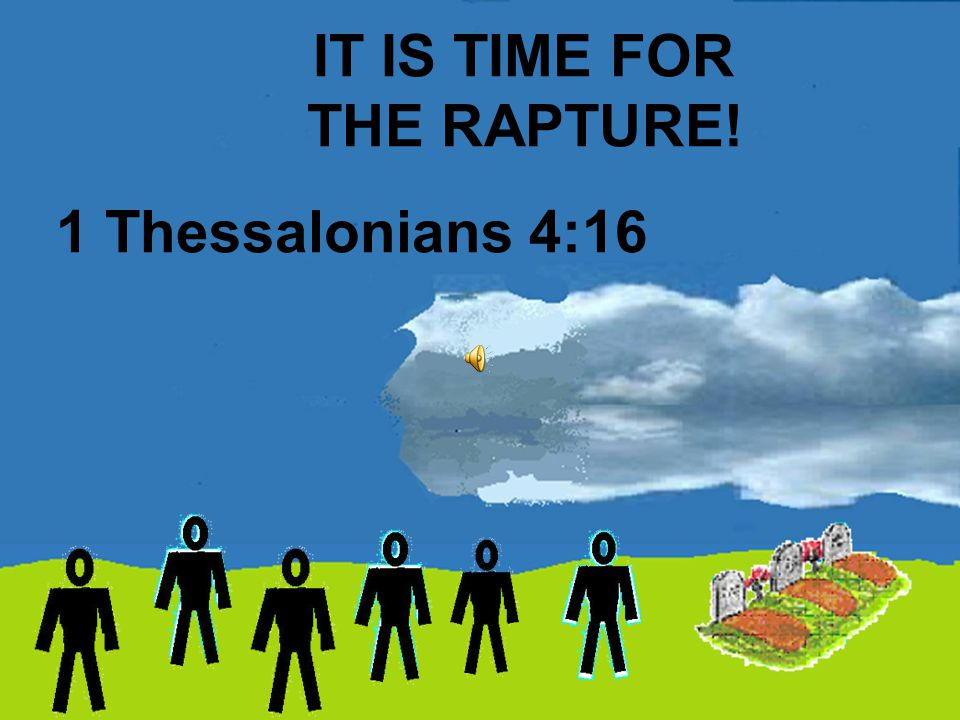 Knowing the Time Romans 13:11-14 Now it is high time to awake out of sleep: for now is our salvation nearer than when we believed. Click for next slide