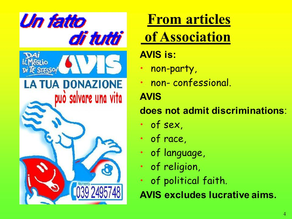 4 From articles of Association AVIS is: non-party, non- confessional.