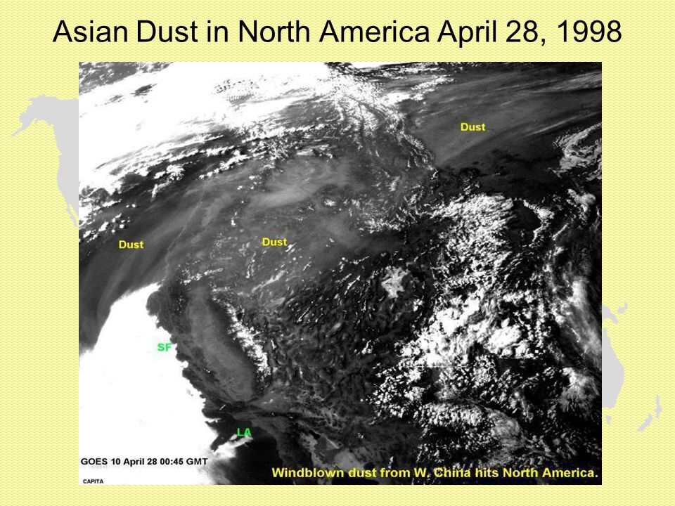 Asian Dust in North America April 28, 1998