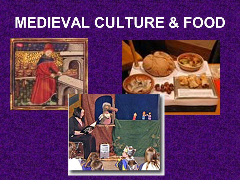 MEDIEVAL CULTURE & FOOD