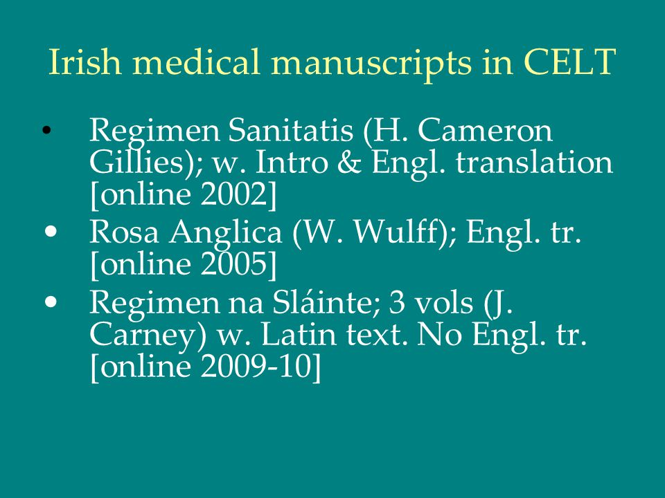 Irish medical manuscripts in CELT Regimen Sanitatis (H.