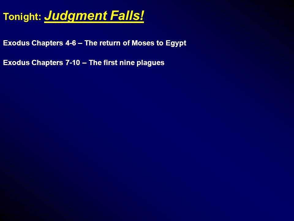 Tonight: Judgment Falls.