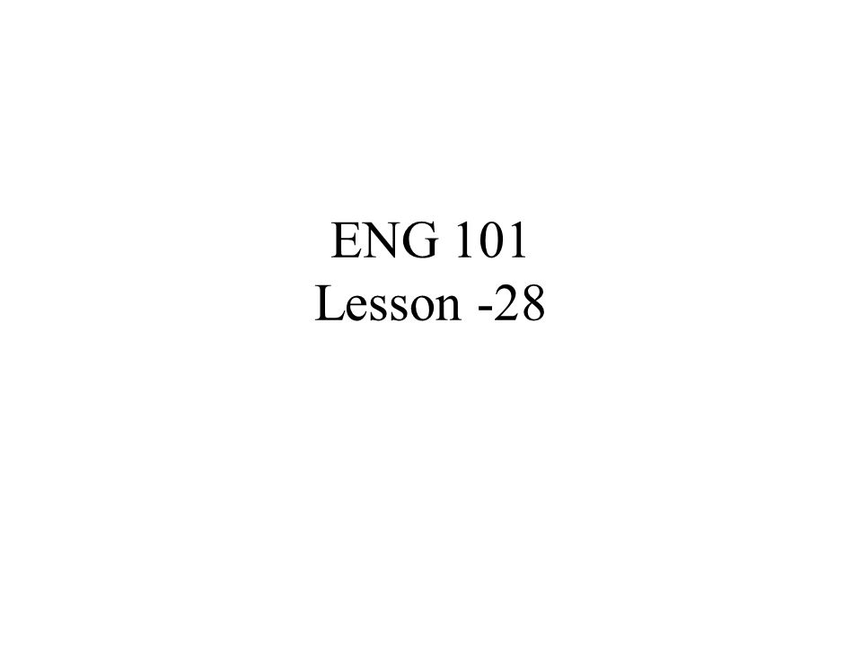 ENG 101 Lesson -28