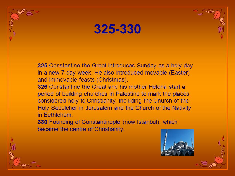 300 The church council of Elvira, Spain, prohibits intermarriage between Jews and Christians, also forbidding them to eat together. 313 Edict of Milan