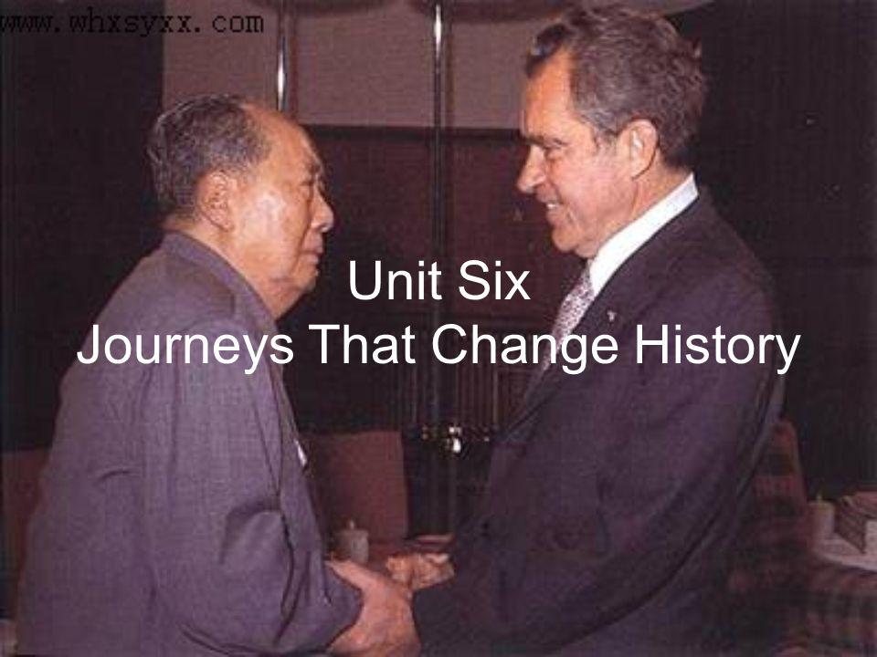 Unit Six Journeys That Change History
