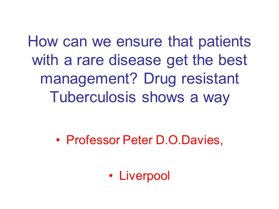 Proposal for the management of drug resistant tuberculosis All MDRTB specimens identified by reference lab.