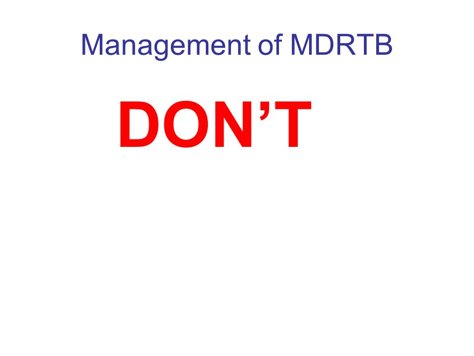 Estonia Very high rates of MDRTB Manageable annual numbers (75-100) Small country Single controller Several treatment supervisors Monthly progress meetings