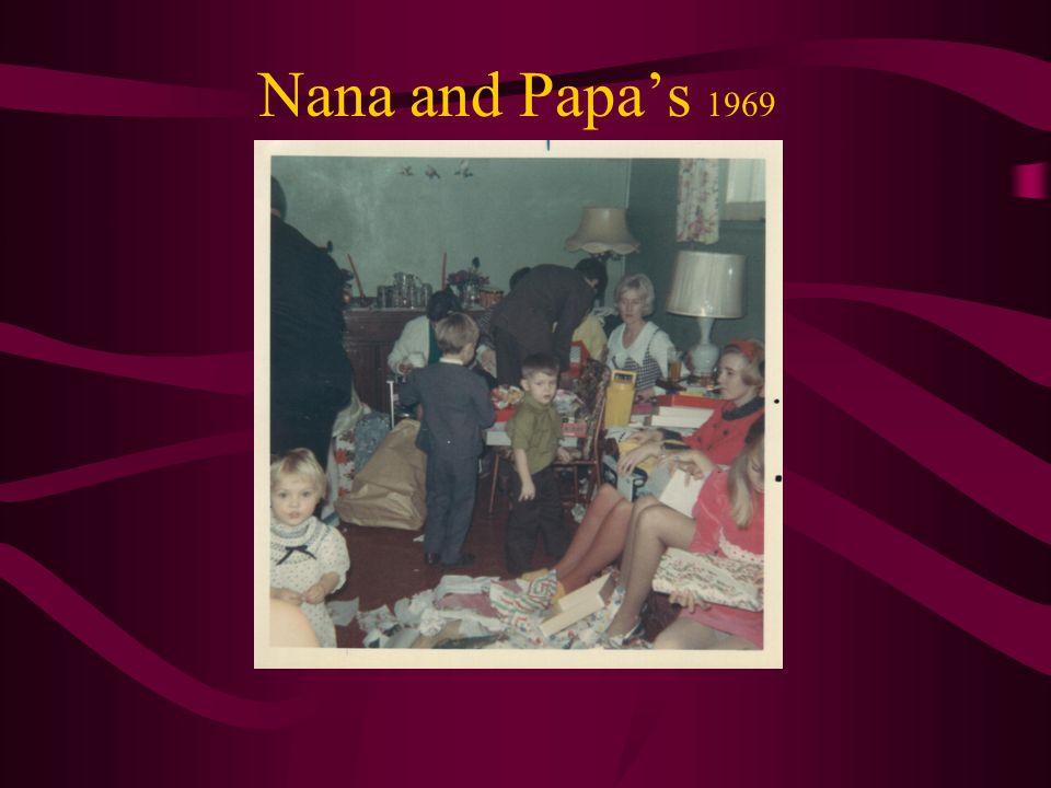 Nana and Papa's 1969