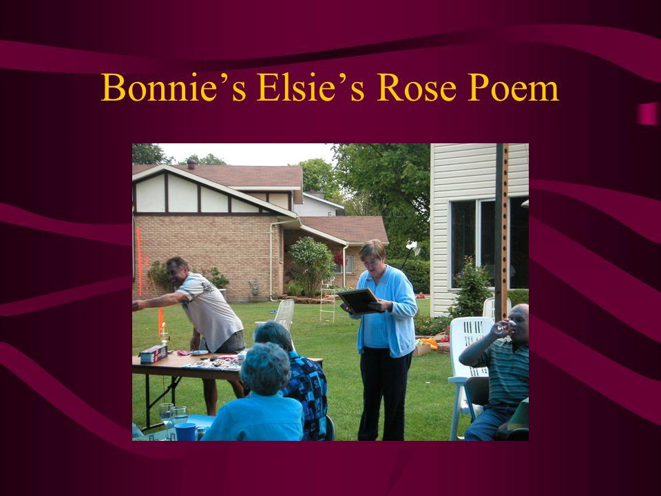 Bonnie's Elsie's Rose Poem