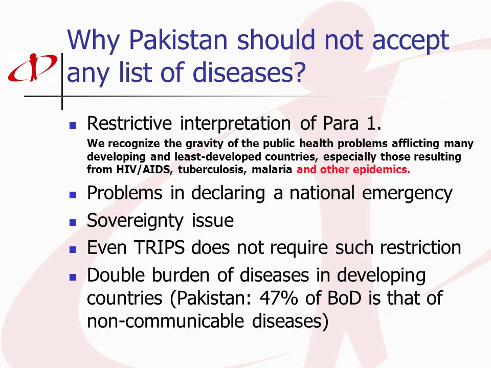 Why Pakistan should not accept any list of diseases? Restrictive interpretation of Para 1. We recognize the gravity of the public health problems affl