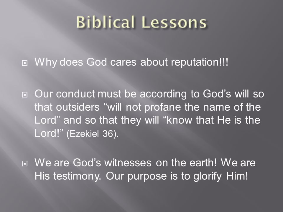  Why does God cares about reputation!!.
