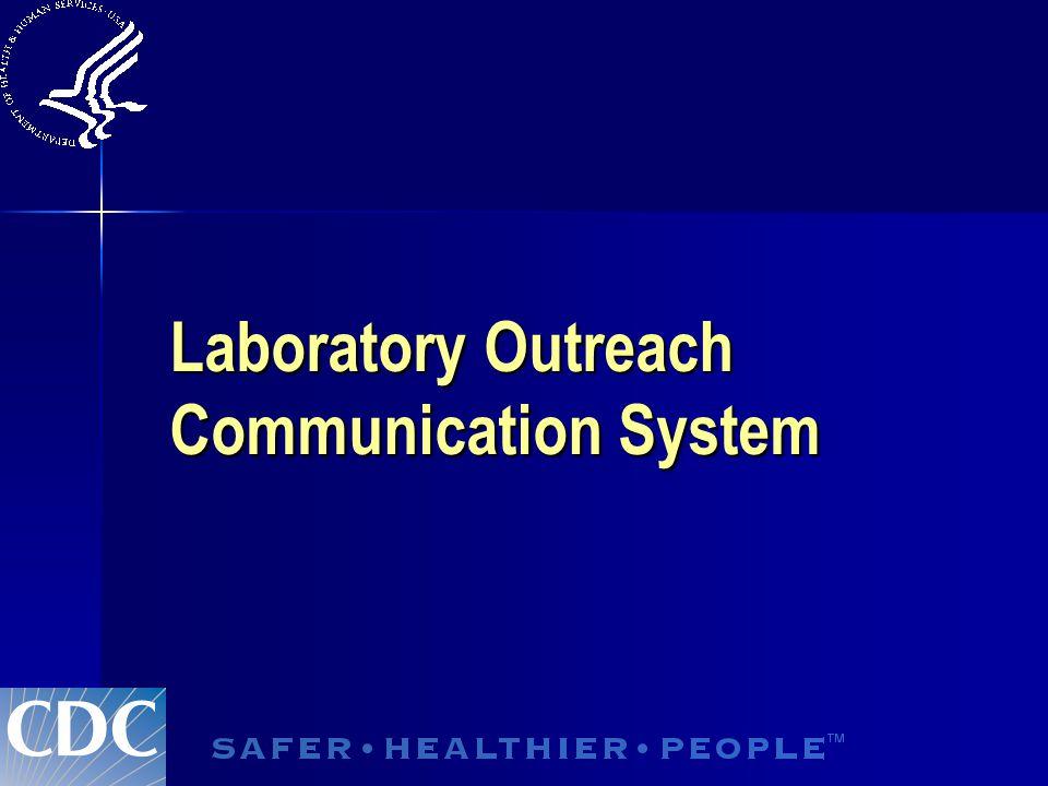 Laboratory Outreach Communication System
