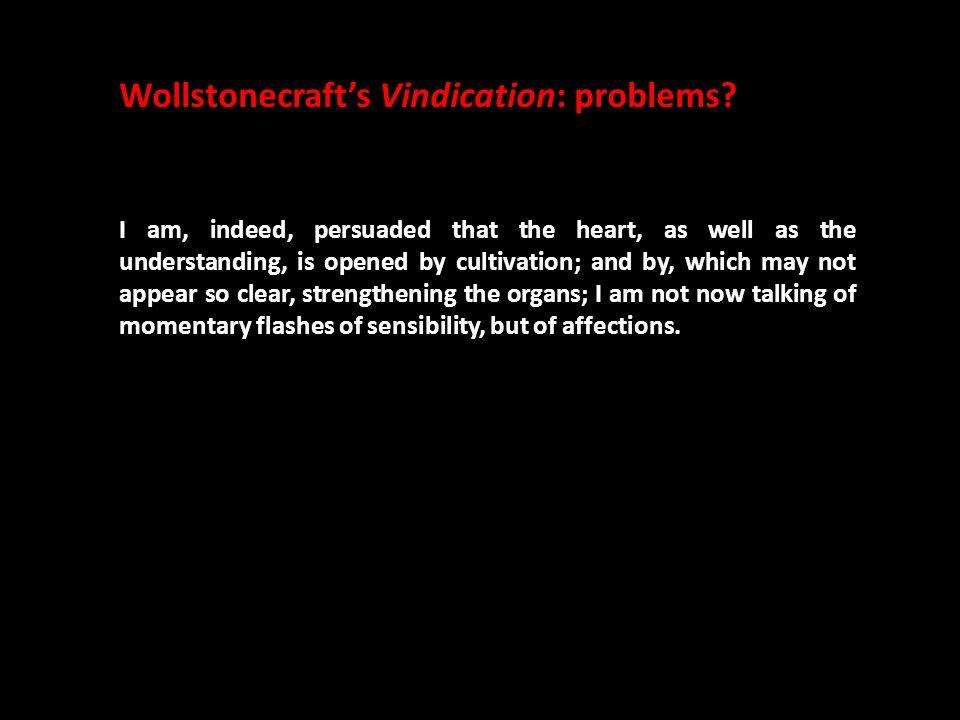 Wollstonecraft's Vindication: problems.