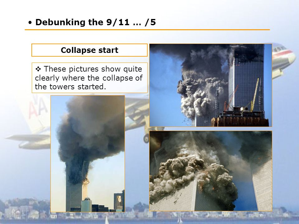 Debunking the 9/11 … /5 Collapse start  These pictures show quite clearly where the collapse of the towers started.