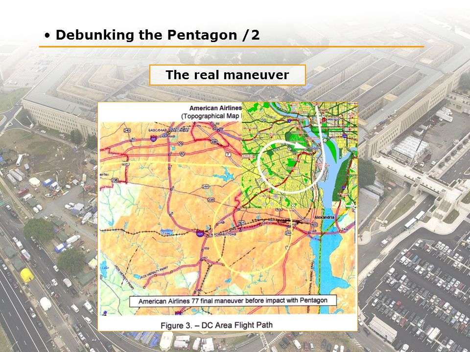 Debunking the Pentagon /2 The real maneuver