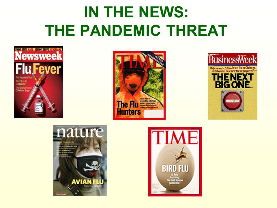 IN THE NEWS: THE PANDEMIC THREAT