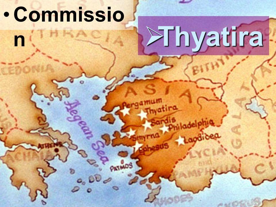 Commissio n  Thyatira