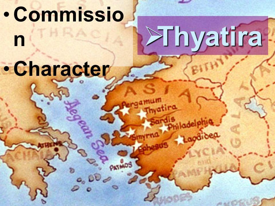 Commissio n Character  Thyatira